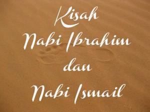 kisah nabi ibrahim ismail